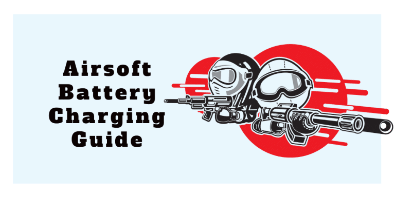 Airsoft Battery Charging Guide