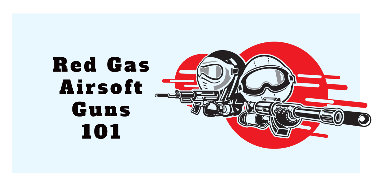 what is red gas airsoft