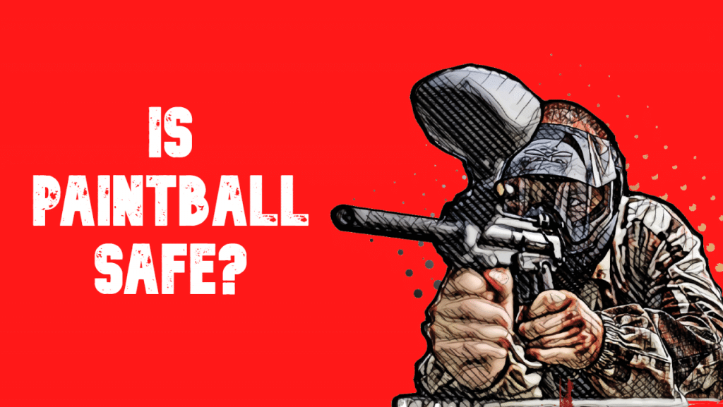 are paintball guns safe