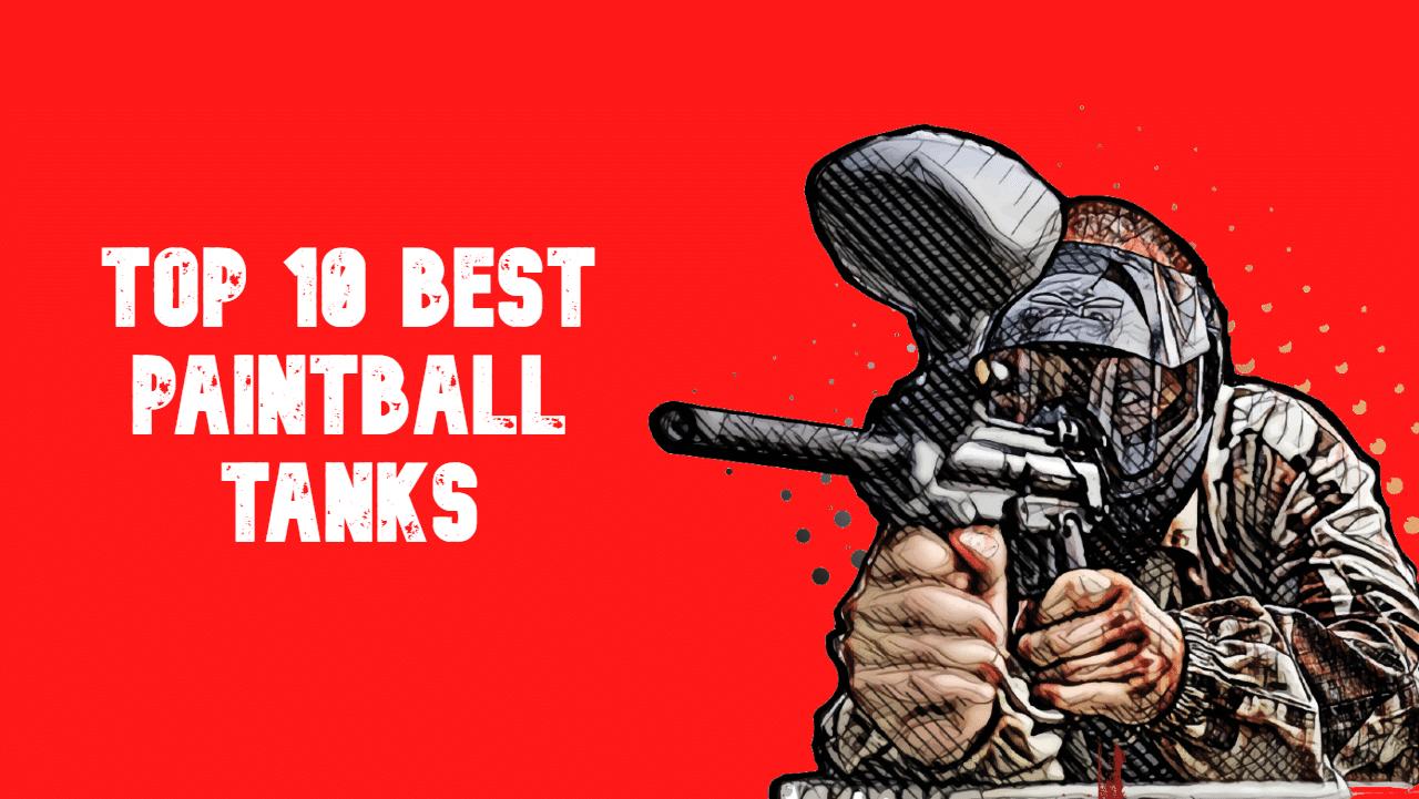 best paintball tanks