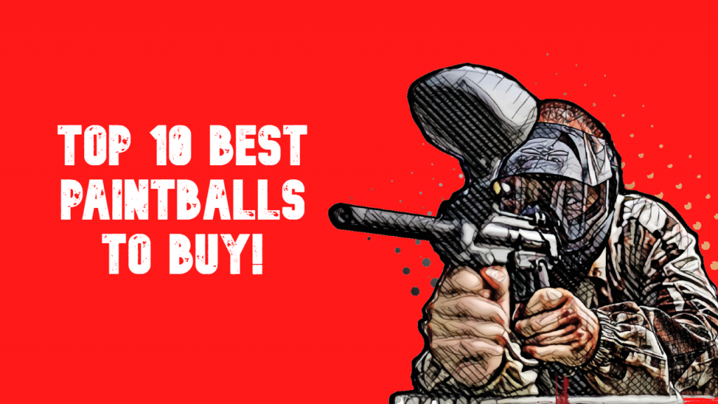 best paintballs 2021