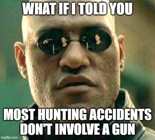most common hunting accidents meme